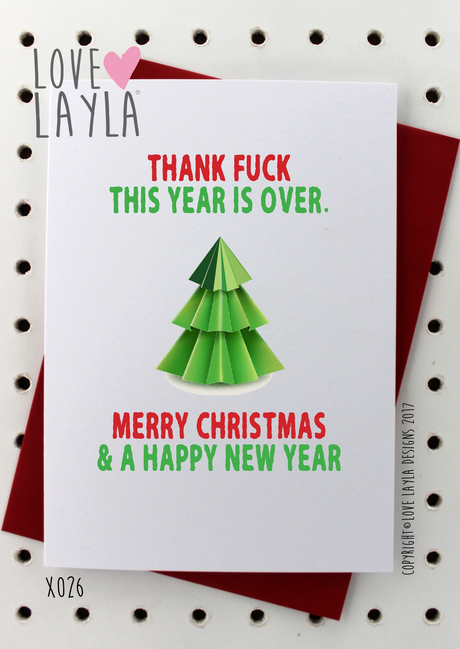 Thank fuck this year is over Merry Christmas and Happy New Year card