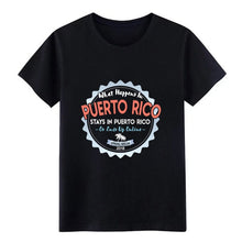 What Happens In Puerto Rico t shirt - aybendito