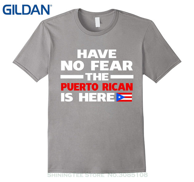 GILDAN O-neck Hipster Tshirts Have No Fear The Puerto Rican Is Here Puerto Rico Pride Funny T-shirt - aybendito