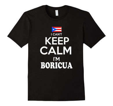 Men's Puerto Rico Keep Calm Boricua tshirt Puerto Rican Camiseta Black Fashion Men T Shirts - aybendito