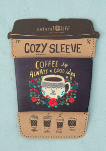 'Coffee is Always a Good Idea' Cozy Sleeve/ Natural Life.-Gifts-TERRA COTTA BOUTIQUE