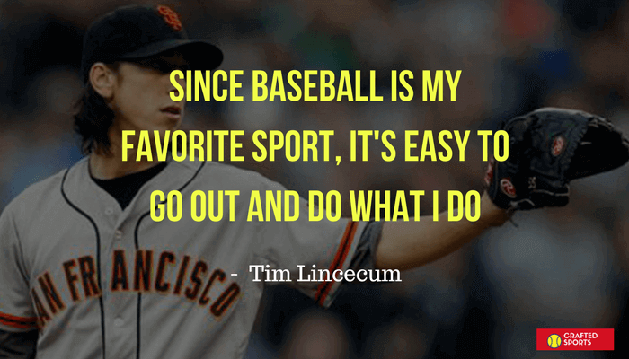 Baseball quotes by Tim Lincecum