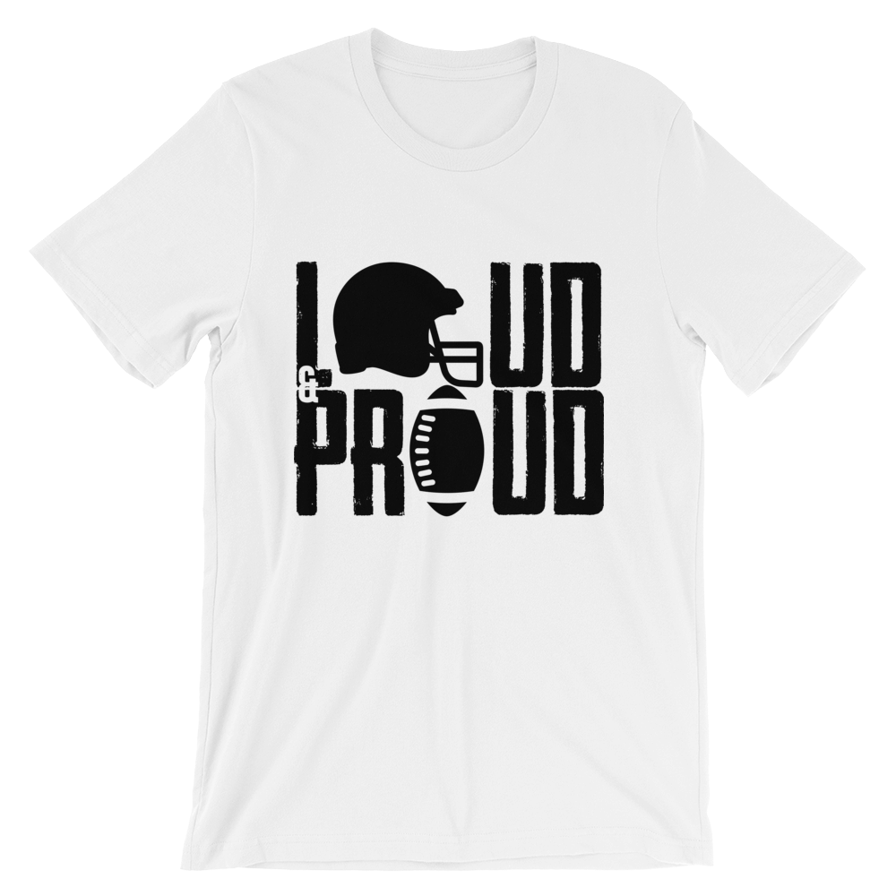 e92a9be23a90 ... Loud   Proud - Custom Football T-Shirt - Crafted Sports