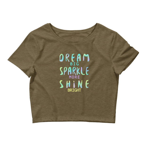 DREAM BIG Women's Crop Tee