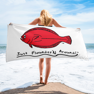 Just FlounderN Around Beach Towels