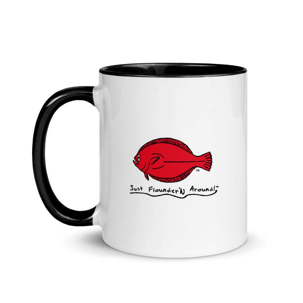 Just Flounder'N Around Coffee Mug with Color Inside