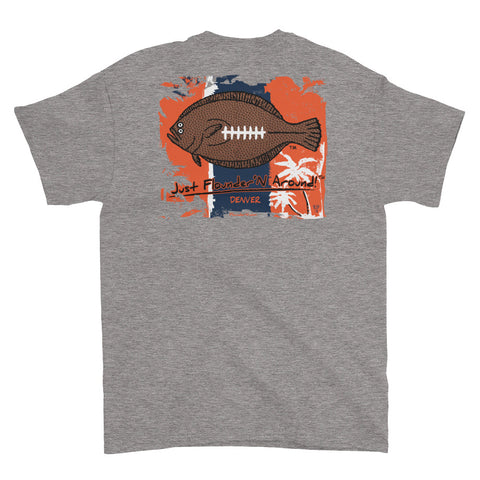 Flounder'N football Denver, Short-Sleeve T-Shirt