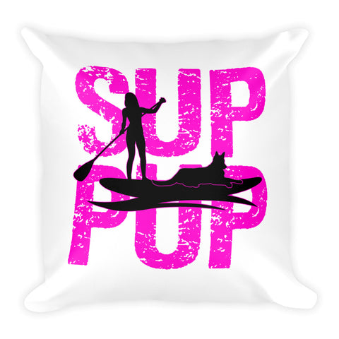 SUP PUP 2 PINK Square Pillow