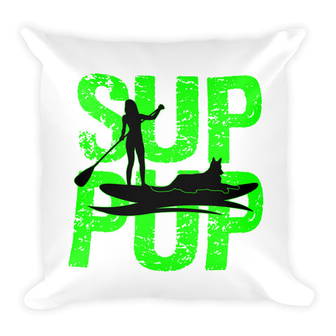SUP PUP GREEN Square Pillow