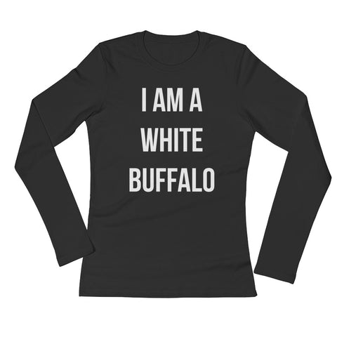 I AM A WHITE BUFFALO LONG SLEEVE WOMEN
