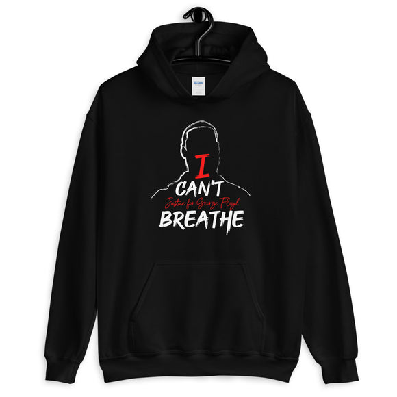 I Can't Breathe, Justice for George Floyd Hoodie