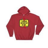 I Would Rather Be Alone Hoodie