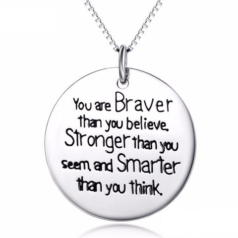 Braver Than You Believe Sterling Silver Pendant
