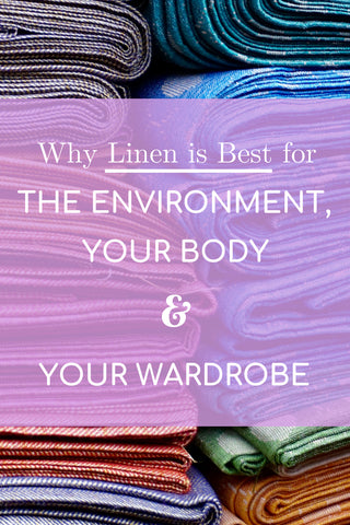 Why Linen One of the Best Fabrics for your Wardrobe