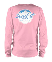 Send It Long Sleeve Shirt.