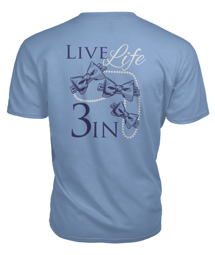 Live Life 3 In Girls&Pearls