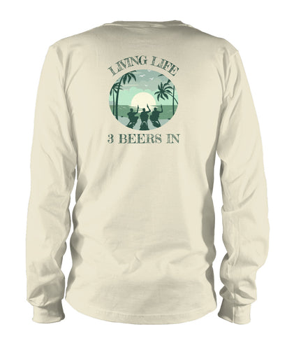 Live Life 3 In {Beachin' long-sleeve}.
