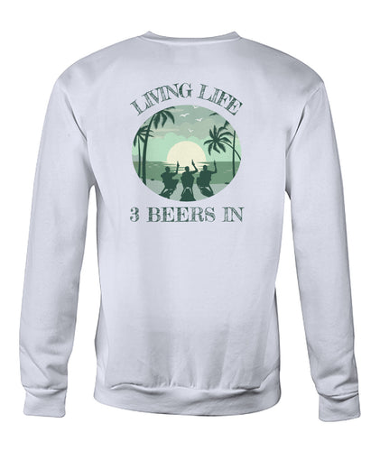 Live Life 3 In Sweatshirt