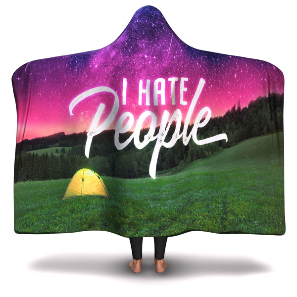 I HATE PEOPLE HOODED BLANKET (FOR CAMP LOVER)