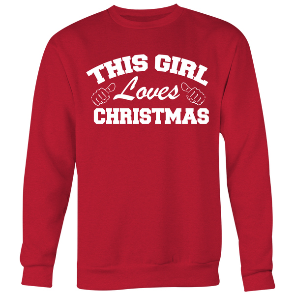 This Girl Loves Christmas Sweatshirt
