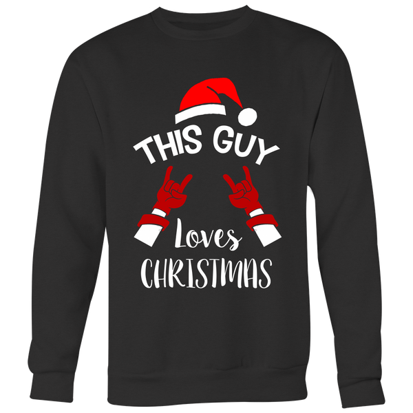 This Guy Loves Christmas Sweatshirt