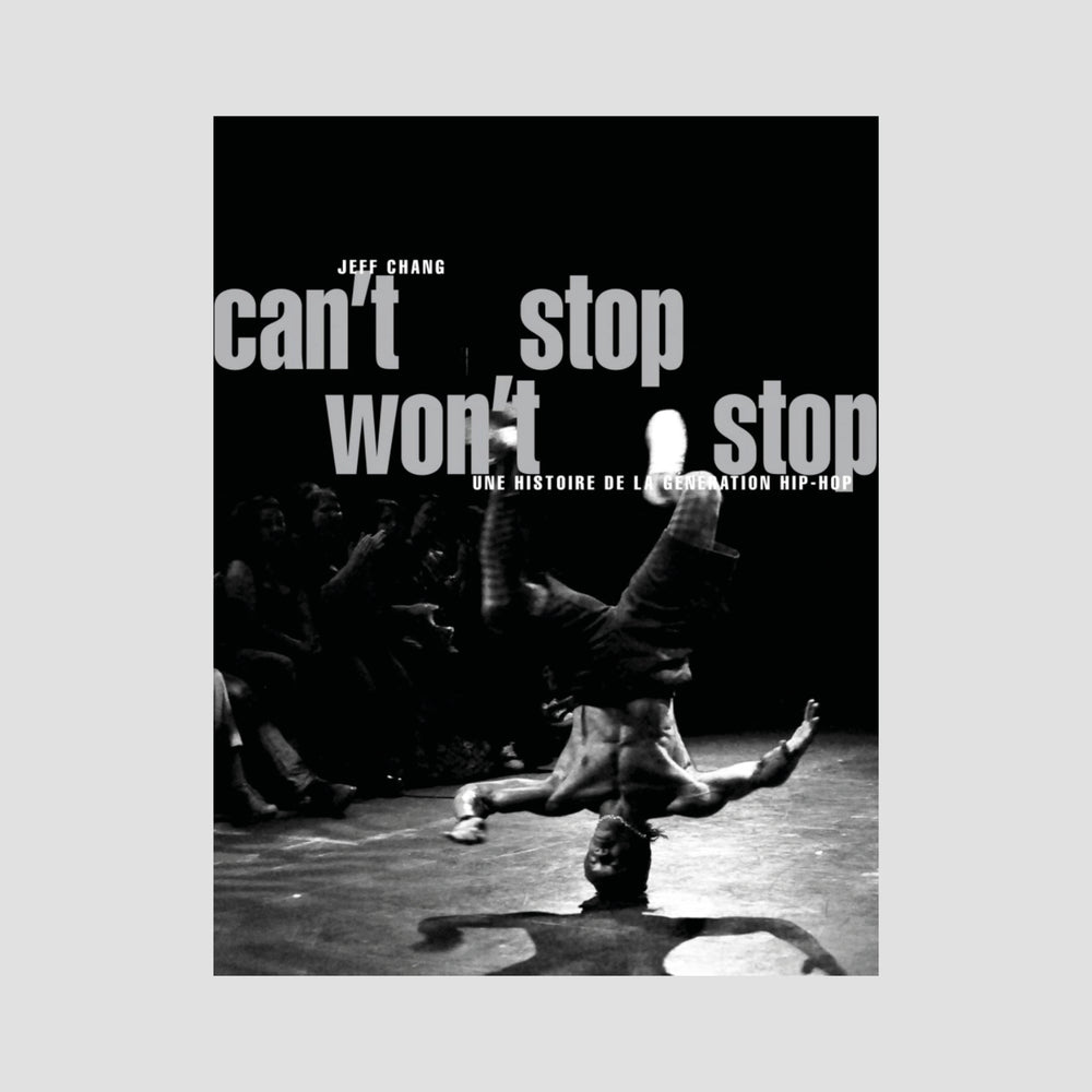 Jeff Chang│Can't Stop Won't Stop