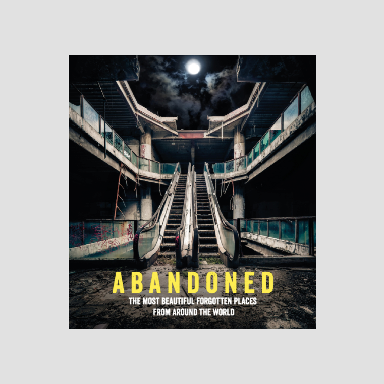 Abandoned │The Most Beautiful and Forgotten Places from Around the World