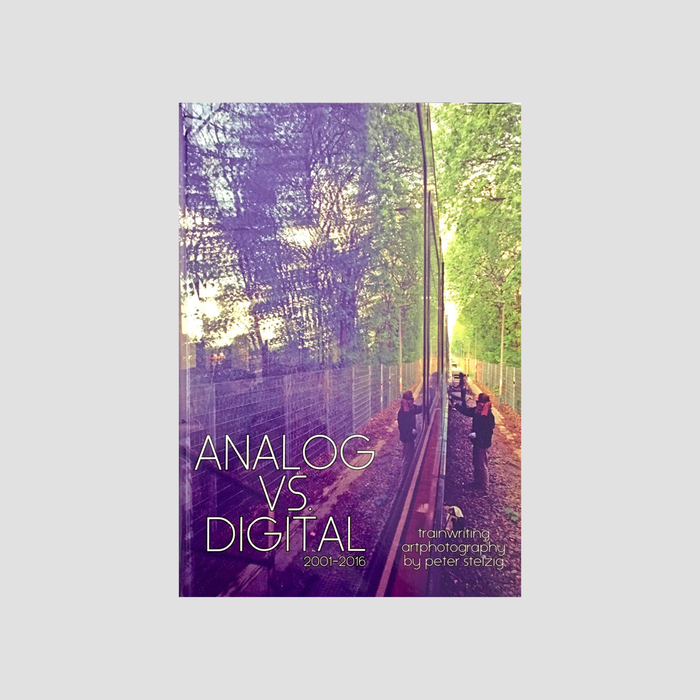 Peter Stelzig - Analog VS Digital 2001-2016 (SIGNED)