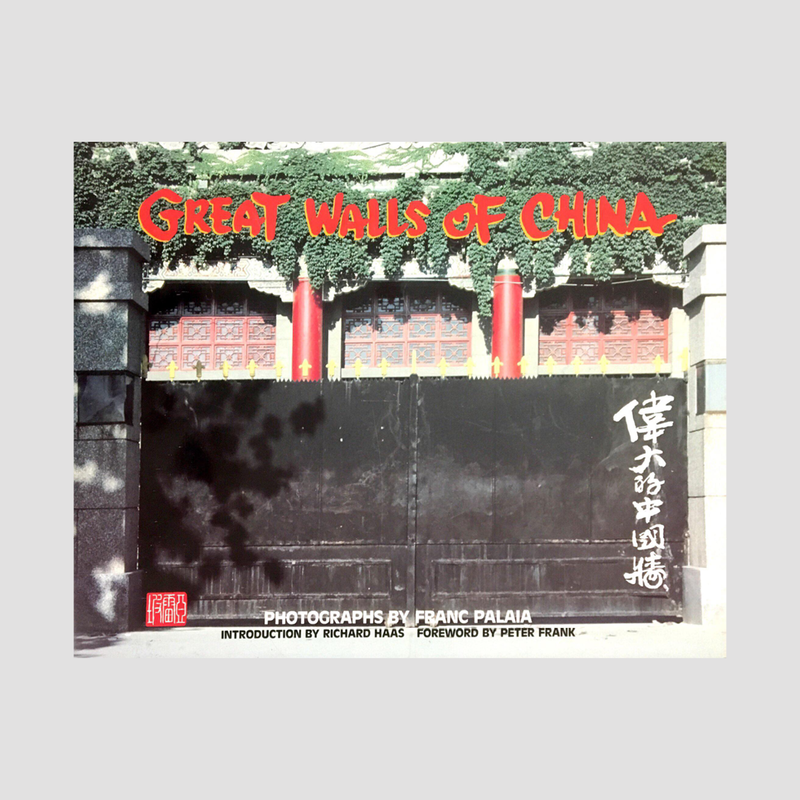 Franc Palaia│Great walls of china SIGNED