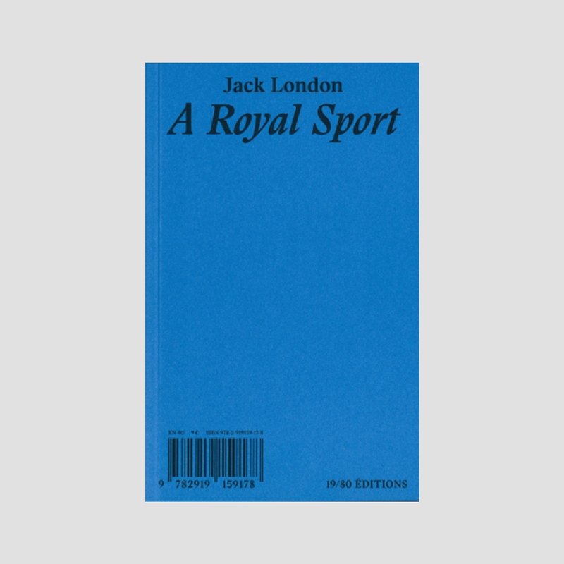 Jack London│A Royal Sport