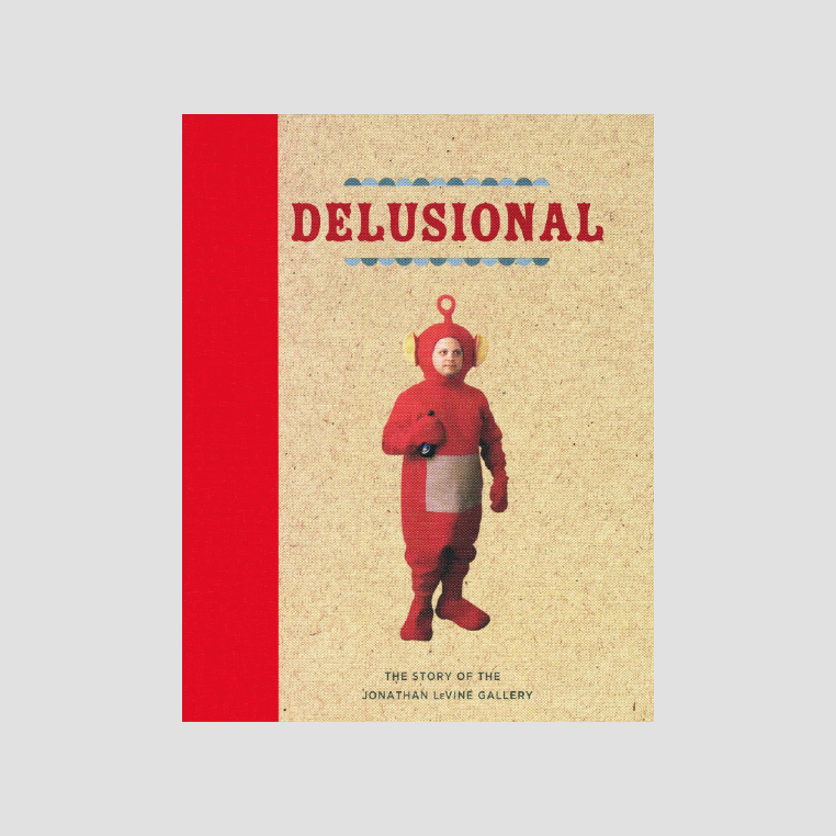 Jonathan LeVine Gallery│Delusional