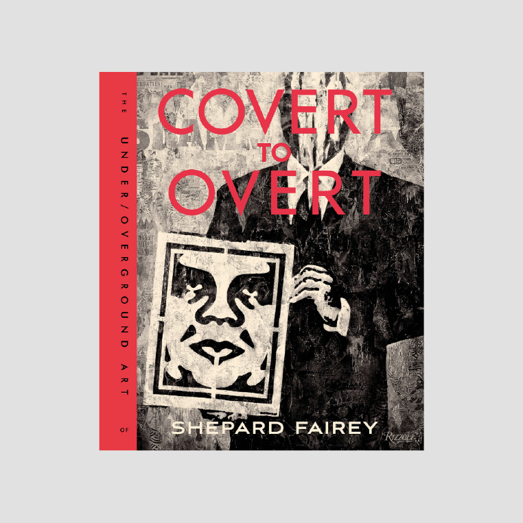 Shepard Fairey│Covert to Overt