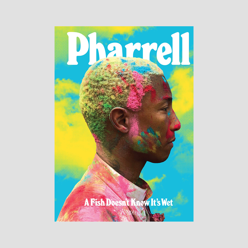 Pharrell│A Fish Doesn't Know It's Wet