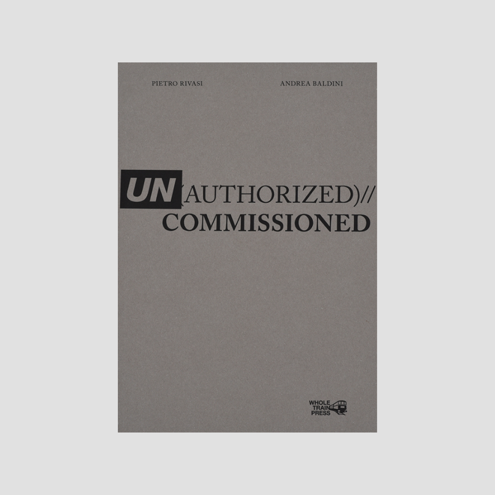 Un(authorized)//Commissioned