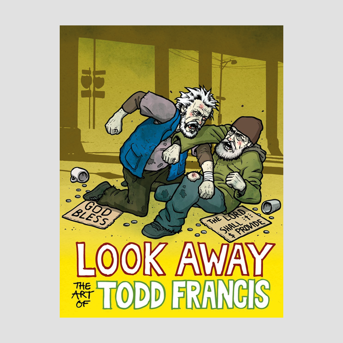 LOOK AWAY: The Art of Todd Francis