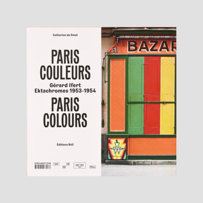 Paris Couleurs Gérard Ifert Ektachromes 1953-1954