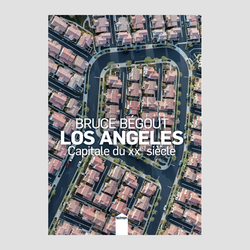 Bruce Bégout│Los Angeles