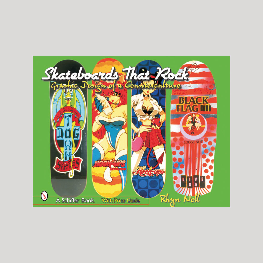 Skateboards That Rock: Graphic Design of a Counterculture
