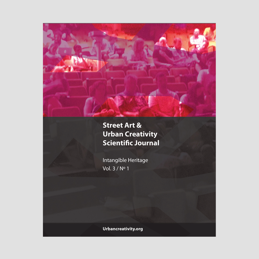 Street Art & Urban Creativity Scientific Journal #3 : Intangible Heritage