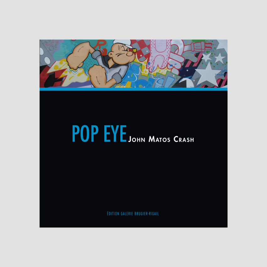John Crash Matos - Pop Eye
