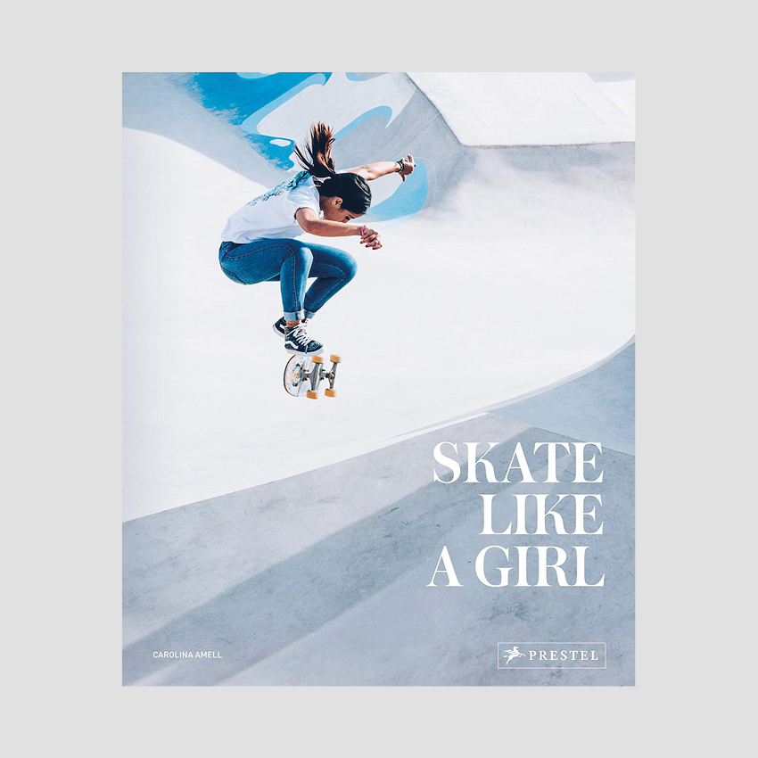 Carolina Amell - Skate Like a Girl
