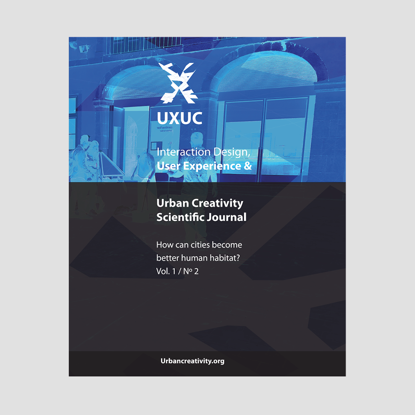 User Experience & Urban Creativity Scientific Journal #1 : How can cities become better human habitat?
