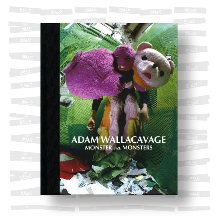 Adam Wallacavage - Monster Size Monsters