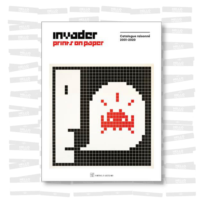 Invader - Prints on Paper Catalogue raisonné 2001-2020
