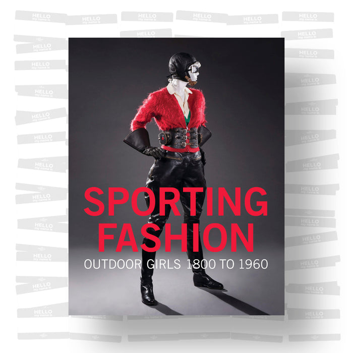 Sporting Fashion. Outdoor Girls 1800 to 1960