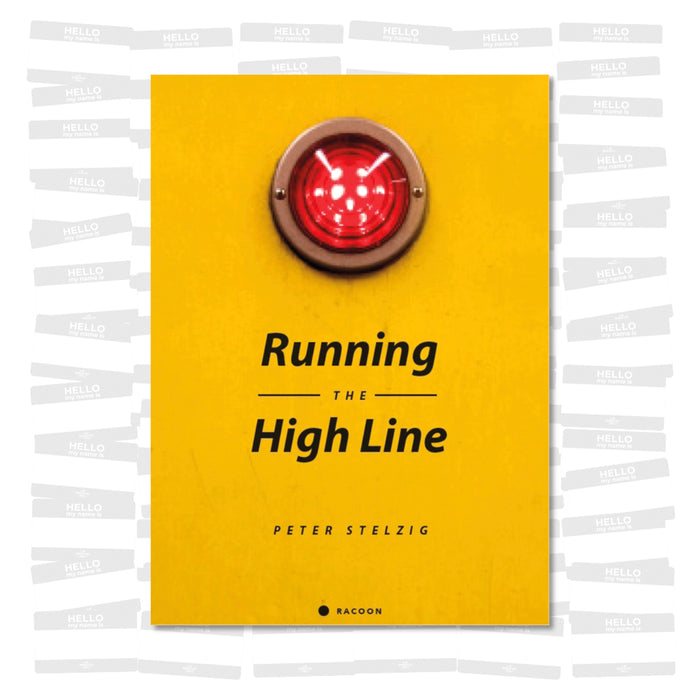 Peter Stelzig - Running The High Line