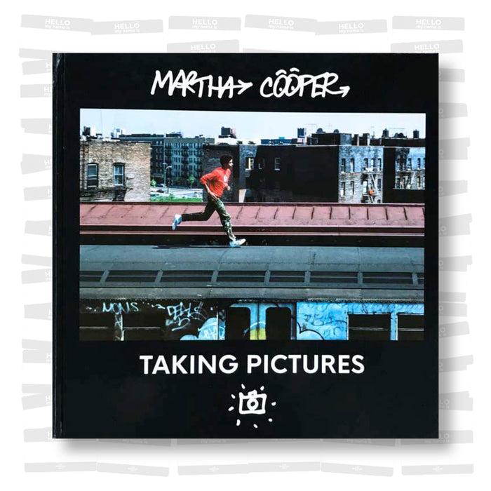 Martha Cooper - Taking Pictures