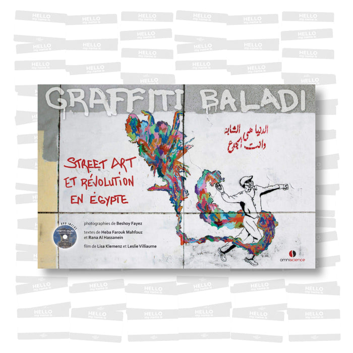 Graffiti Baladi: Street Art et révolution en Egypte (Book + DVD)