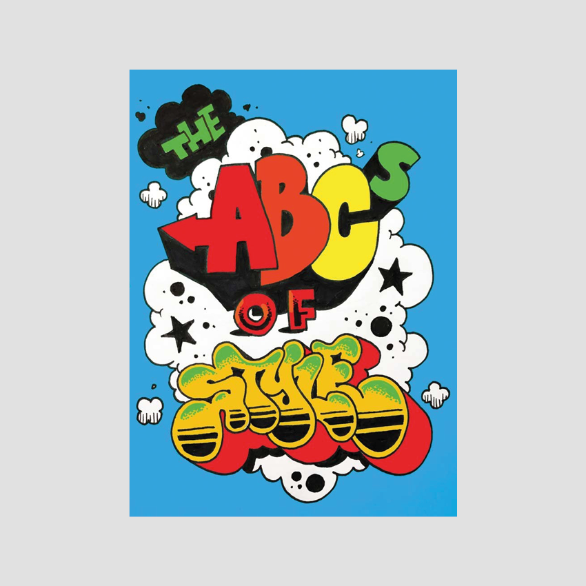 The ABCs of Style: A Graffiti Alphabet