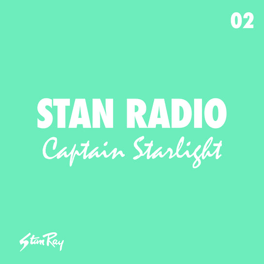 Stan Radio 02: Captain Starlight